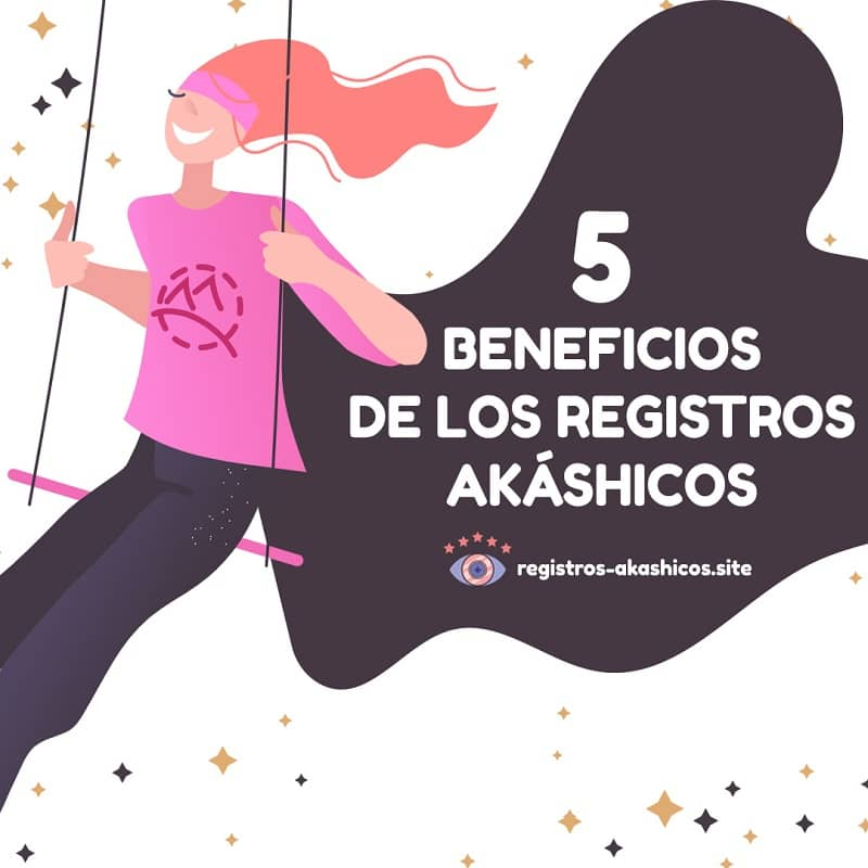 Registros Akashicos Beneficios
